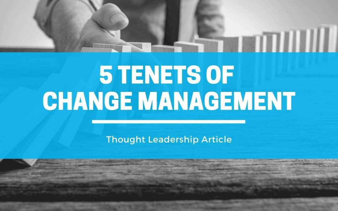 5 Tenets of Change Management