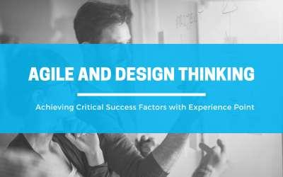 Key Success Factors: Agile and Design Thinking